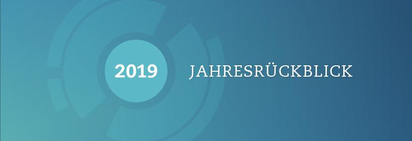 Beitragsbild Jahresrückblick 2019,