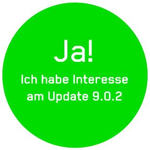 """Button mit dem Text """"Ja! Ich habe Interesse am Update 9.0.2"""""""